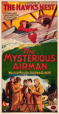 """The Mysterious Airman (Weiss Brothers Artclass Pictures, 1928). Three Sheet (41"""" X 81""""). Chapter 6 -- """"Th..."""