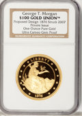 "Patterns, Private ""1876 $100 Gold Union"" Ultra Cameo Gem Proof NGC...."