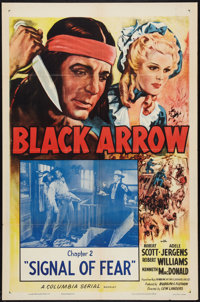 "Black Arrow (Columbia, R-1955). One Sheet (27"" X 41"") Chapter 2 -- ""Signal of Fear."" Serial"