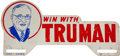 """Political:3D & Other Display (1896-present), Harry S Truman: Rare """"Win With Truman"""" Metal License Plate Attachment...."""