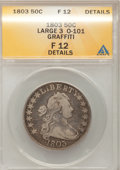 Early Half Dollars: , 1803 50C Large 3--Graffiti--ANACS. Fine 12 Details. O-101. NGCCensus: (2/104). PCGS Population (25/331). Mintage: 188,234...