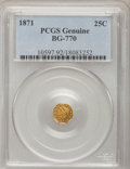 California Fractional Gold, 1871 25C Liberty Octagonal 25 Cents, BG-770, High R.4, PCGSGenuine. The PCGS number ending in .92 suggests Cleaning as the...