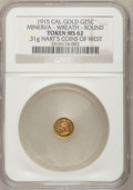 California Gold Charms, 1915 1/4 California Gold, Round, Minerva, Wreath, MS62 NGC. 0.31gm. Hart's Coins of the West....