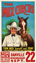 """Movie Posters:Western, Tom Mix Circus Poster (Tom Mix, 1937). One Sheet (28"""" X 42"""") withDate Snipe Attached (9.5"""" X 28"""").. ..."""
