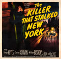 "Movie Posters:Thriller, The Killer That Stalked New York (Columbia, 1950). Six Sheet (81"" X81"").. ..."