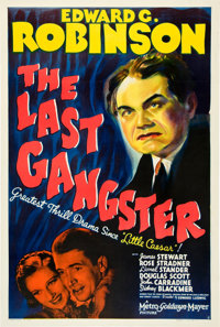 "The Last Gangster (MGM, 1937). One Sheet (27"" X 41"") Style C"