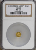 California Fractional Gold: , Undated 25C Liberty Round 25 Cents, BG-222, R.2, MS63 NGC. NGCCensus: (12/18). PCGS Population (105/112). (#10407)...