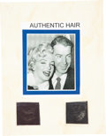 Entertainment Collectibles:Movie, Joe DiMaggio and Marilyn Monroe: Substantial Hair Samples from Each. ...