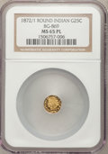 California Fractional Gold, 1872/1 25C Indian Round 25 Cents, BG-869, Low R.4, MS65 ProoflikeNGC....
