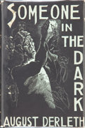 Books:Hardcover, August Derleth Someone In the Dark (Arkham House, 1941)....