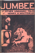 Books:Hardcover, Henry S. Whitehead Jumbee and Other Uncanny Tales (ArkhamHouse, 1944)....