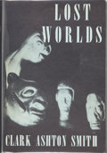 Books:Hardcover, Clark Ashton Smith Lost Worlds (Arkham House, 1944)....