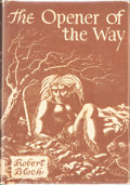 Books:Hardcover, Robert Bloch The Opener of the Way (Arkham House, 1945)....