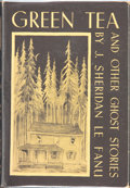 Books:Hardcover, J. Sheridan Le Fanu Green Tea and Other Ghost Stories(Arkham House, 1945)....