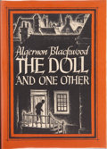 Books:Hardcover, Algernon Blackwood The Doll and One Other (Arkham House,1946)....