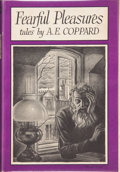 Books:Hardcover, A. E. Coppard Fearful Pleasures (Arkham House, 1946)....