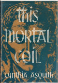 Books:Hardcover, Cynthia Asquith This Mortal Coil (Arkham House, 1947)....