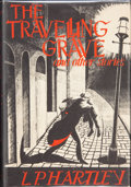 Books:Hardcover, L. P. Hartley The Traveling Grave and Other Stories (Arkham House, 1948)....