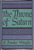 Books:Hardcover, S. Fowler Wright The Throne of Saturn (Arkham House,1949)....