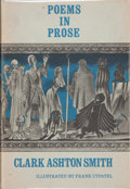 Books:Hardcover, Clark Ashton Smith Poems In Prose (Arkham House, 1965)....