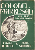Books:Hardcover, August Derleth and Mark Schorer Colonel Markesan and LessPleasant People (Arkham House, 1966)....