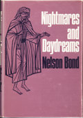 Books:Hardcover, Nelson Bond Nightmares and Daydreams (Arkham House, 1968)....