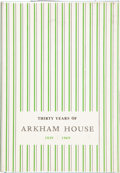 Books:Hardcover, August Derleth 30 Years of Arkham House: 1939-1969 (ArkhamHouse, 1970)....