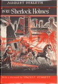 "Books:Hardcover, August Derleth ""In Re: Sherlock Holmes"" (Arkham House,1945)...."