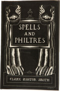 Books:Hardcover, Clark Ashton Smith Spells and Philtres (Arkham House,1958)....