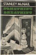 Books:Hardcover, Stanley McNail Something Breathing (Arkham House, 1965)....