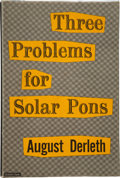Books:Hardcover, August Derleth Three Problems for Solar Pons (Arkham House, 1952)....