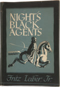 Books:Hardcover, Fritz Leiber Jr. Night's Black Agents Signed Copy (ArkhamHouse, 1947)....