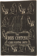 Books:Hardcover, Clark Ashton Smith The Dark Chateau (Arkham House, 1951)....