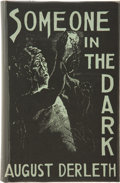 Books:Hardcover, August Derleth Someone In the Dark Second Printing (ArkhamHouse, 1941)....