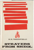 Books:Hardcover, H. R. Wakefield Strayers From Sheol (Arkham House, 1961)....