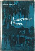 Books:Hardcover, August Derleth Lonesome Places (Arkham House, 1962)....