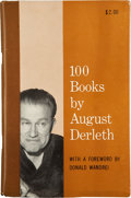 Books:Hardcover, August Derleth 100 Books by August Derleth (Arkham House,1962)....