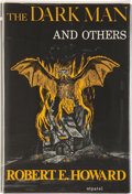 Books:Hardcover, Robert E. Howard The Dark Man and Others (Arkham House,1963)....