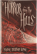 Books:Hardcover, Frank Belknap Long The Horror of the Hills (Arkham House,1963)....