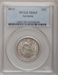 Seated Quarters, 1873 25C Arrows MS62 PCGS....
