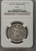 Seated Half Dollars, 1874-CC 50C Arrows Fine 12 NGC....