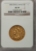 Liberty Eagles, 1850 $10 Small Date AU50 NGC....