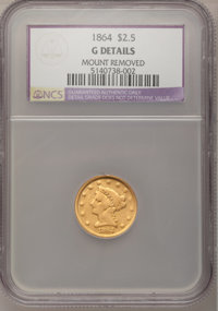 1864 $2 1/2 --Mount Removed--NCS. Good Details....(PCGS# 7800)