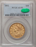 Liberty Eagles, 1852 $10 AU53 PCGS. CAC....