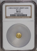 California Fractional Gold: , Undated 25C Liberty Round 25 Cents, BG-221, R.3, MS61 NGC. NGCCensus: (2/12). PCGS Population (16/132). (#10406)...