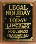 "Political:3D & Other Display (1896-present), Circa 1920s Legal Holiday Notice Sign. Tin sign mounted on lightwood. The sign measures approximately 10.25"" wide x 12.75"" ..."