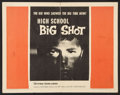 "Movie Posters:Exploitation, High School Big Shot Lot (Film Group, 1959). Half Sheets (2) (22"" X 28""). Exploitation.. ... (Total: 2 Items)"