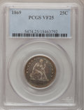Seated Quarters: , 1869 25C VF25 PCGS. PCGS Population (2/25). NGC Census: (2/14).Mintage: 16,000. Numismedia Wsl. Price for problem free NGC...