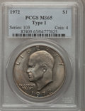 Eisenhower Dollars, 1972 $1 Type One MS65 PCGS. PCGS Population (261/4). Numismedia Wsl. Price for problem free NGC/PCGS co...