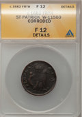 (1670-75) FARTH St. Patrick Farthing--Corroded--ANACS. Fine 12 Details. Breen-216, Whitman-11500....(PCGS# 42)